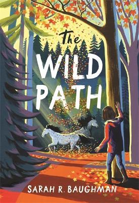 The Wild Path (Hardback)