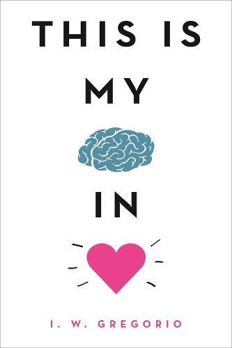 This Is My Brain in Love (Paperback)