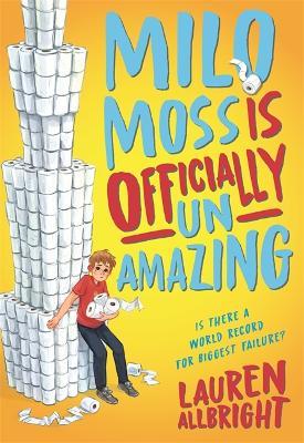 Milo Moss Is Officially Un-Amazing (Hardback)