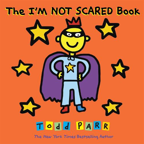 The I'm Not Scared Book (Paperback)