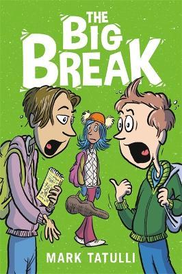 The Big Break (Hardback)