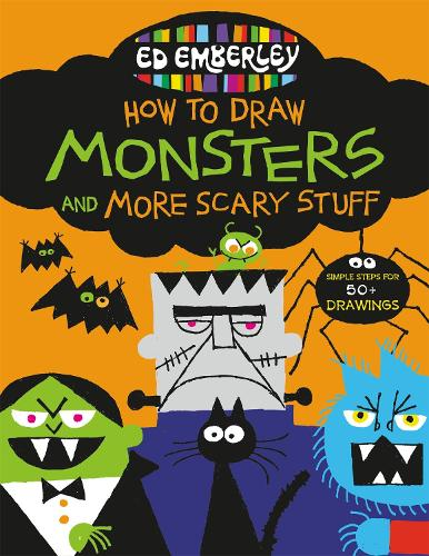 Ed Emberley's How to Draw Monsters and More Scary Stuff (Paperback)