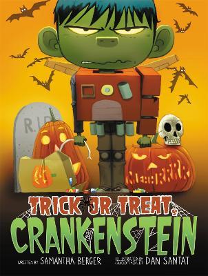 Trick or Treat, Crankenstein (Hardback)