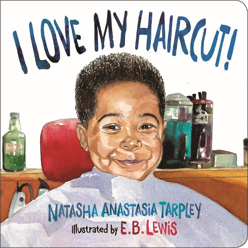 I Love My Haircut! (New Edition) (Board book)