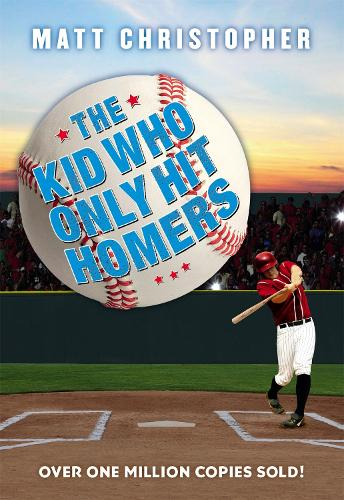 The Kid Who Only Hit Homers (Paperback)