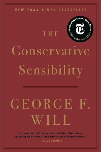 The Conservative Sensibility (Paperback)
