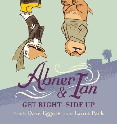 Abner & Ian Get Right-Side Up (Hardback)
