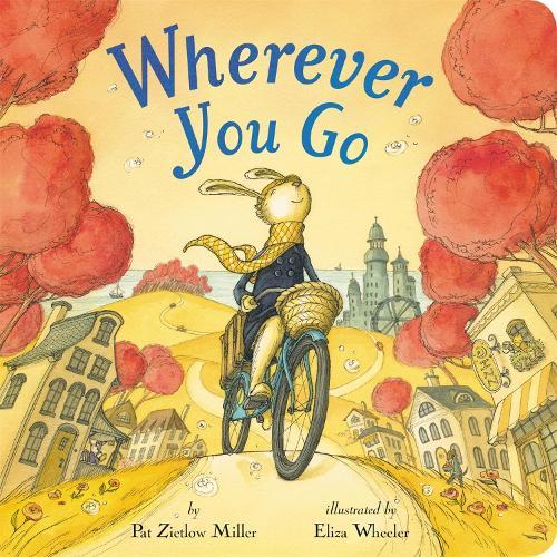 Wherever You Go (Hardback)