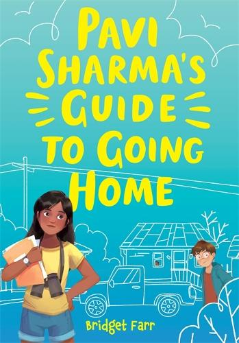 Pavi Sharma's Guide to Going Home (Hardback)