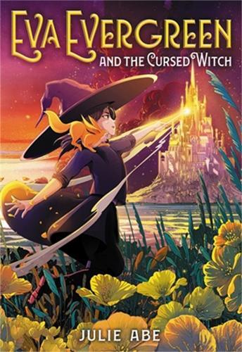 Eva Evergreen and the Cursed Witch (Hardback)