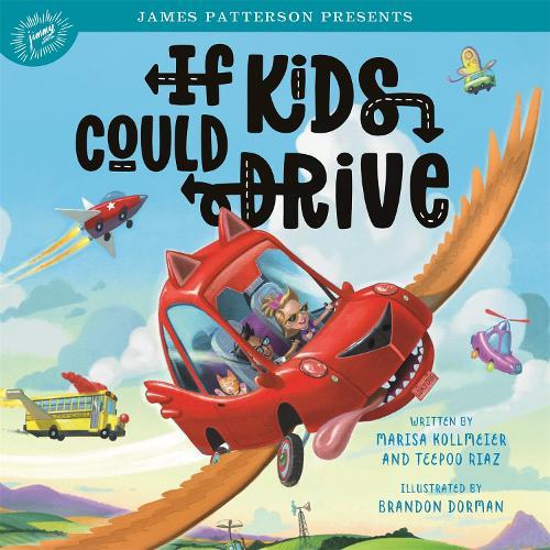 If Kids Could Drive (Hardback)