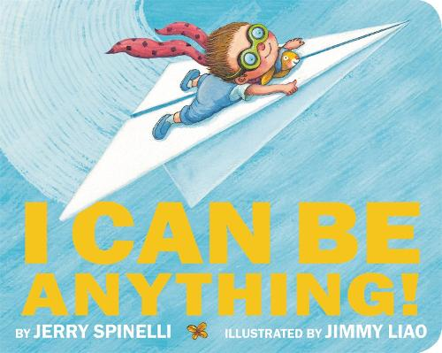 I Can Be Anything! (Hardback)