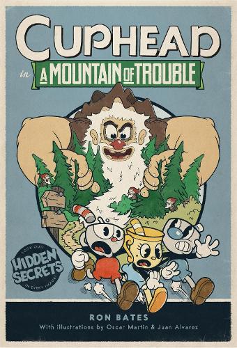 Cuphead in A Mountain of Trouble: A Cuphead Novel (Hardback)
