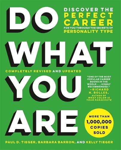 Do What You Are (Revised): Discover the Perfect Career for You Through the Secrets of Personality Type (Paperback)
