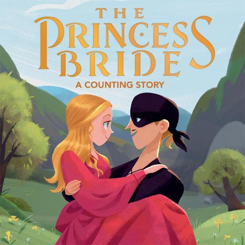The Princess Bride: A Counting Story (Board book)