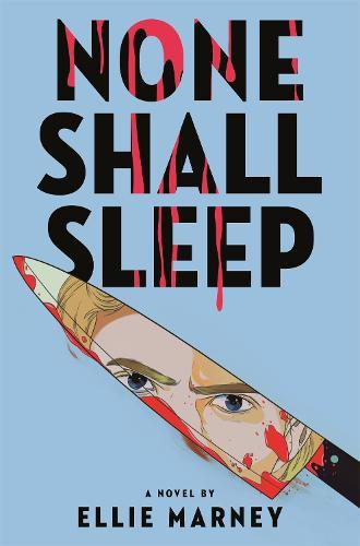 None Shall Sleep (Hardback)