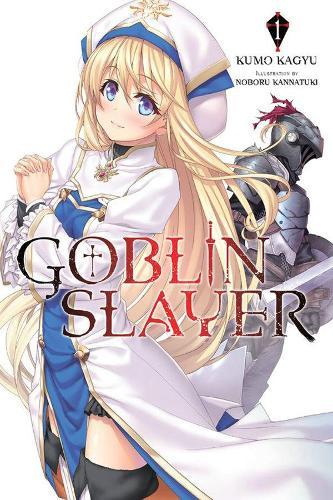 Goblin Slayer, Vol. 1 (light novel) (Paperback)