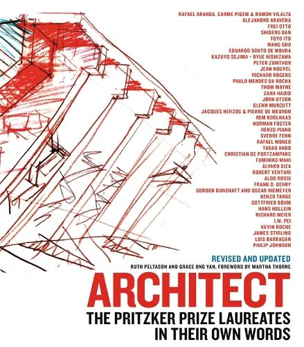 Architect (New edition): The Pritzker Prize Laureates in Their Own Words (Hardback)
