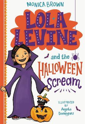 Lola Levine and the Halloween Scream - Lola Levine (Paperback)