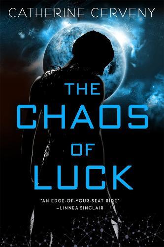 The Chaos of Luck - A Felicia Sevigny Novel (Paperback)