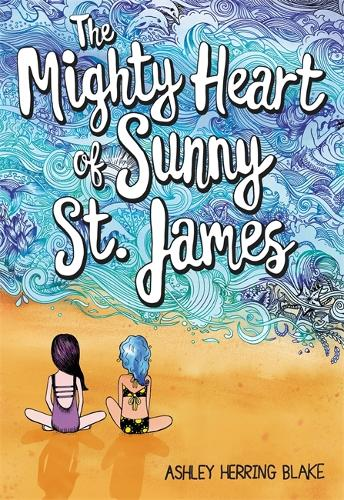 The Mighty Heart of Sunny St. James (Paperback)