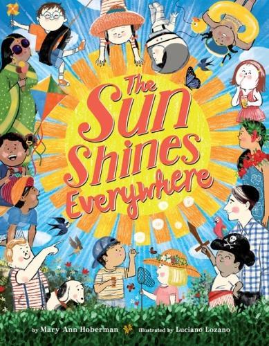 The Sun Shines Everywhere (Hardback)