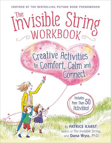 The Invisible String Workbook: Creative Activities to Comfort, Calm, and Connect (Paperback)