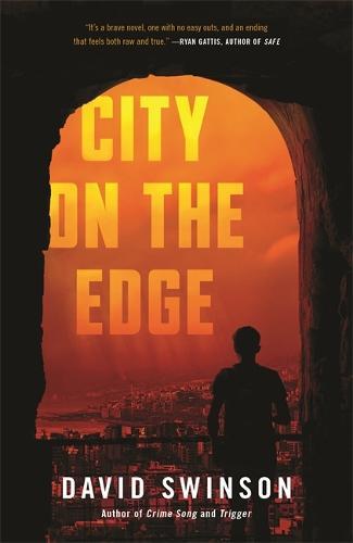 City on the Edge (Hardback)