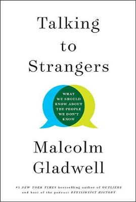 Talking to Strangers: What We Should Know about the People We Don't Know (Hardback)