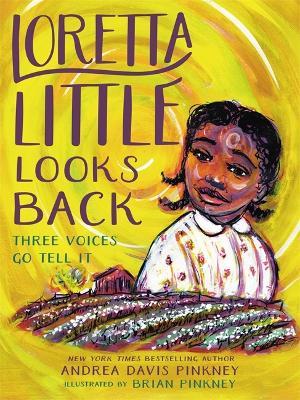 Loretta Little Looks Back: Three Voices Go Tell It (Hardback)