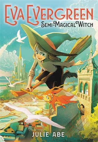 Eva Evergreen, Semi-Magical Witch (Paperback)