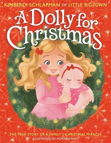 A Dolly for Christmas: The True Story of a Family's Christmas Miracle (Hardback)