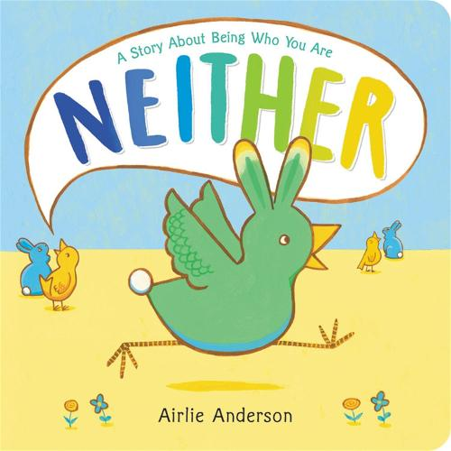 Neither: A Story About Being Who You Are (Hardback)