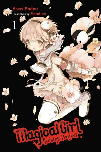 Magical Girl Raising Project, Vol. 1 (light novel) (Paperback)