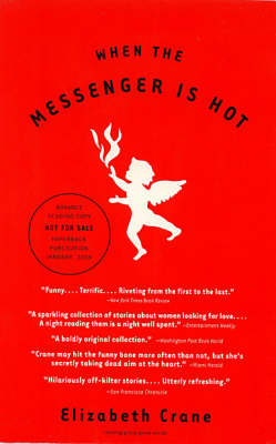 When the Messenger is Hot (Paperback)