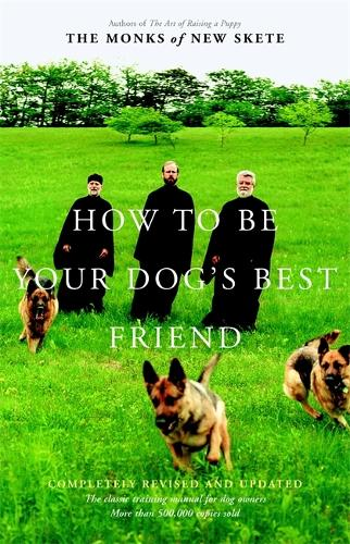 How To Be Your Dog's Best Friend (Hardback)