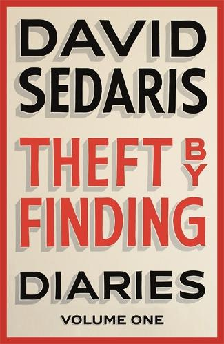 Theft by Finding: Diaries: Volume One (Hardback)