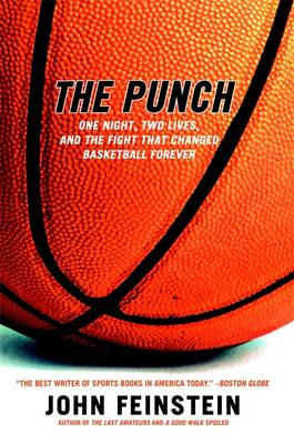 The Punch: The Fight That Changed Basketball Forever (Paperback)