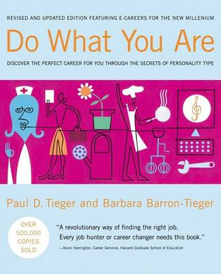 Do What You are: Discover the Perfect Career for You through the Secrets of Personality Type (Hardback)