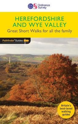 Short Walks Herefordshire & the Wye Valley - Short Walks 32 (Paperback)