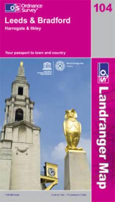 Leeds and Bradford, Harrogate and Ilkley - OS Landranger Map Sheet 104 (Sheet map, folded)