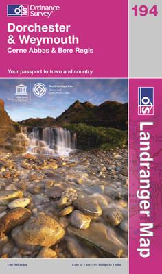 Dorchester & Weymouth, Cerne Abbas & Bere Regis - OS Landranger Map Sheet 194 (Sheet map, folded)