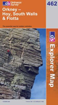 Orkney: Hoy, South Walls and Flotta - OS Explorer Map Sheet 462 (Sheet map, folded)