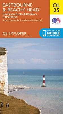 Eastbourne & Beachy Head, Newhaven, Seaford, Hailsham & Heathfield - OS Explorer Map OL 25 (Sheet map, folded)