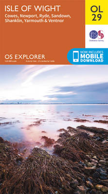 Isle of Wight, Cowes, Newport, Ryde, Sandown, Shanklin, Yarmouth & Ventnor - OS Explorer Map OL 29 (Sheet map, folded)