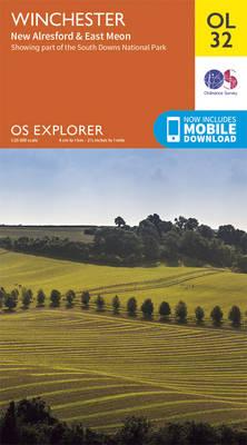 Winchester, New Alresford & East Meon - OS Explorer Map OL 32 (Sheet map, folded)