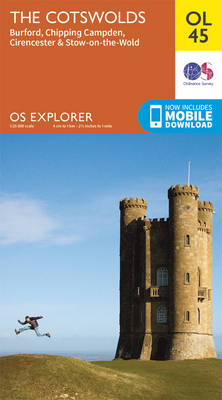 The Cotswolds, Burford, Chipping Campden, Cirencester & Stow-on-the Wold - OS Explorer Map OL 45 (Sheet map, folded)