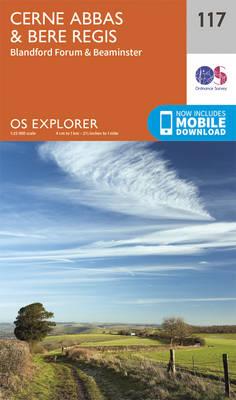 Cerne Abbas and Bere Regis, Blandford Forum and Beaminster - OS Explorer Map 117 (Sheet map, folded)