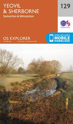 Yeovil and Sherbourne - OS Explorer Map 129 (Sheet map, folded)