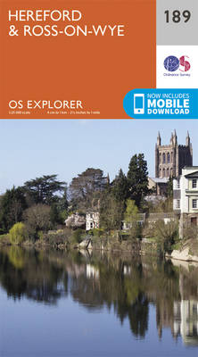 Hereford and Ross-on-Wye - OS Explorer Map 189 (Sheet map, folded)